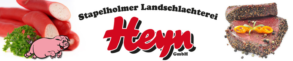 Stapelholmer Landschlachterei Heyn GmbH - Herzlich willkommen und guten Appetit!